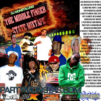 DJ MONSTALUNG: THE MIDDLE FINGER STATE MIXTAPE