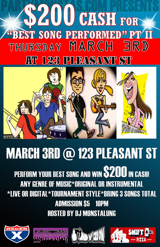 March 3rd | Best Song Contest @ 123 Pleasant St w/ DJ Monstalung & PartyMonstas.com