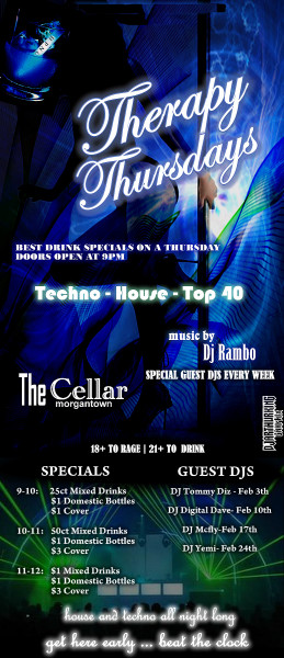THERAPY THURSDAYS @ THE MORGANTOWN CELLAR ** HOUSE AND TECHNO ALL NIGHT**