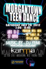 "Morgantown Teen Dance (July 28, 2012)  Proceeds will go to: ""Skylar Neese (The Lost girl from Star City)"""