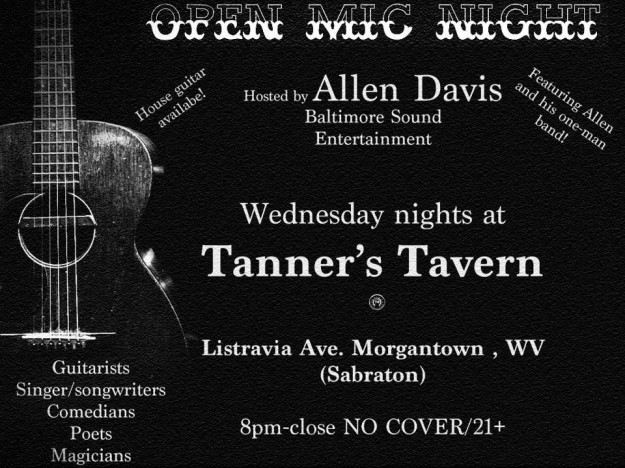 OPEN MIC NIGHT @TannersTavern Hosted by ALLEN DAVIS Baltimore Sound Entertainment
