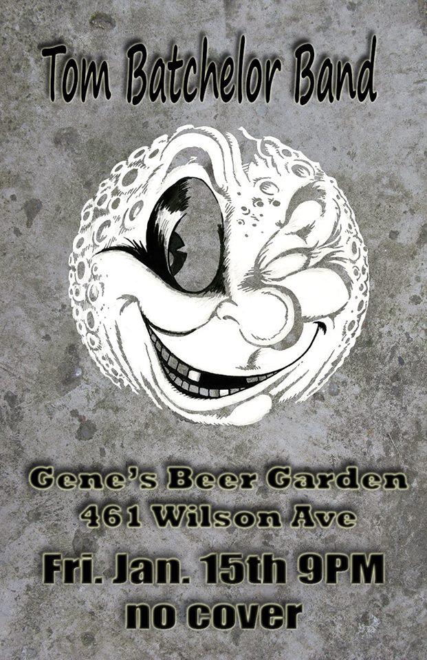 Tom Batchelor Band  #morgantown GENE'S SHOW Jan 15th – 9pm @batchwv
